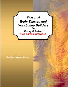 Seasonal Brain Teasers for Young Scholars:  Free Activities