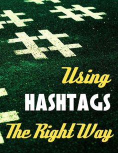 Using Hashtags the right way on Twitter - how to use them, how to apply them and how to find them #socialmedia #twitter