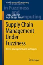 Availability: http://130.157.138.11/record= Supply Chain Management Under Fuzziness: Recent Developments and Techniques (Studies in Fuzziness and Soft Computing) Hardcover – February 16, 2014 by Cengiz Kahraman (Editor), Basar Öztaysi (Editor)