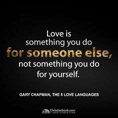 Quotes About 5 Love Languages : The Five love languages - Gary Chapman Quotes I Love Pinterest