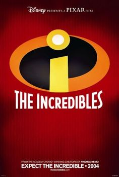 The Incredibles movie poster....Could they come out with a sequel ~plz!