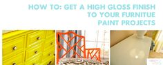 How to get a high gloss finish on your painted furniture