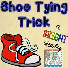 Bright Ideas: Shoe Tying Trick