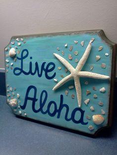 "Island Decor, Hawaiian ""LIVE ALOHA"" Hand painted Sign with Starfish and Sea shells $27 on Etsy"