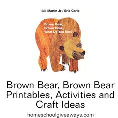 Brown Bear, Brown Bear Printables, Activities, and Craft Ideas | Homeschool Giveaways