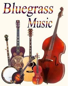 Bluegrass Music ~ standard instruments