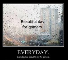 Beautiful day for gamers  http://hehepics.com/?p=179