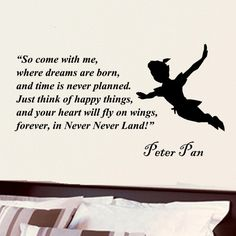 Peter Pan so come with me inspirational wall phrase by kisvinyl, $17.99