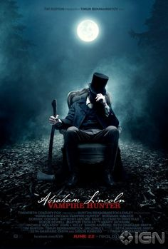 Abraham Lincoln: Vampire Hunter, opens June 22, 2012