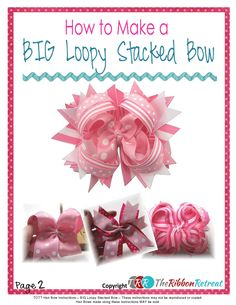 How to Make a BIG Loopy Stacked Bow .pdf