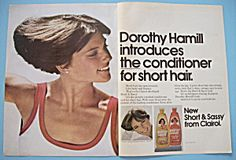 "In 1976-1977, every girl in the United States wanted Dorothy Hamil's ""Wedge"" Cut...and i had this cut!  And her shmapoo as well! Short and Sassy!"