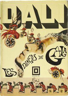 Les Diners de Gala (The Dali Cookbook) by Salvador Dali