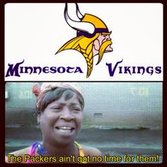 Packers ain't got no time for the Viqueens