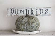 PUMPKINS sign painted on very vintage wood by mysweetsavannah, $18.00