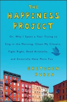 The Happiness Project- currently reading