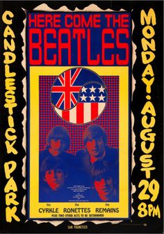 The Beatles Final Concert Candlestick Park Poster (1966). The final stop on the Beatles' frantic 1966 tour, at San Francisco's Candlestick Park baseball stadium, proved to be the last time America (or the world) got a chance to see the original Fab Four in concert. Here's a poster from that momentous occasion, which occurred on Monday, August 29, 1966.