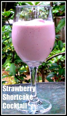 Strawberry Shortcake Cocktail. http://www.ifood.tv/recipe/how-to-make-a-delicious-strawberry-shortcake-cocktail