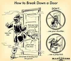Things to remember if you ever need to kick down a door