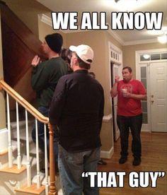 """that guy"""