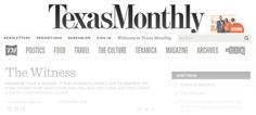 The Witness by Pamela Colloff for Texas Monthly