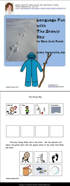Language based activities for the book The Snowy Day: http://www.teacherspayteachers.com/Product/Language-Fun-with-The-Snowy-Day-Autism-Differentiated-Instruction-Special-Ed-986469:$