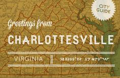 Our guide to Charlottesville, Virginia!