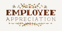 Employee Appreciation Day is coming up March 2!