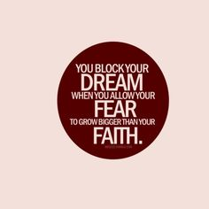 Dreams need faith