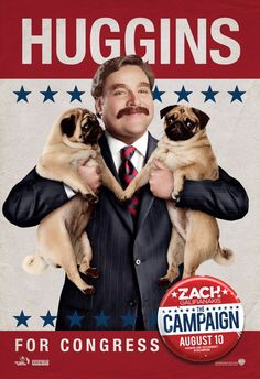 """A new character poster of upcoming political comedy """"The Campaign"""" starring Ferrell and Galiafanakis"""