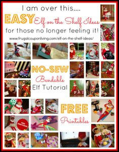 I am over this - EASY The Elf on the Shelf Ideas for those are who are no longer feeling it. Free Printables, FREE No-Sew Tutorial. #elfontheshelf #elfontheshelfideas #theelfontheshelf