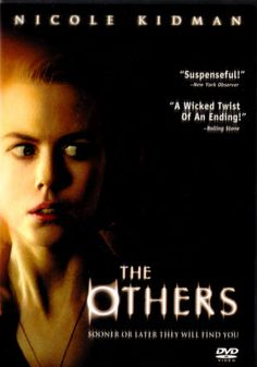 'the others' - very good, suspenseful movie