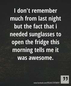 sunday morning, the weekend, funni, friday nights, girl night, saturday night, sunglasses, quot, parti
