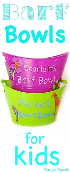 Barf Bowls for Kids!