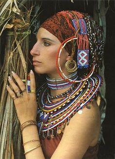 Barbra Steisand in Massai jewelery.
