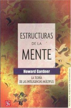 """GTA de Altas Capacidades Intelectuales: """"ESTRUCTURAS DE LA MENTE"""", de Howard Gardner (LIBRO COMPLETO)"""