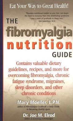 Fibromyalgia Diet Food List | The Fibromyalgia Nutrition Guide: Contains Valuable Dietary Guidelines ...