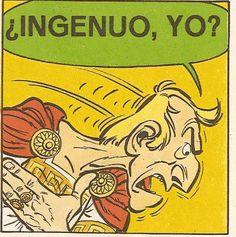 """Ingenuo incorregible es el insulto que consigue cabrear a Julio César en """"La cizaña"""" de Astérix."""