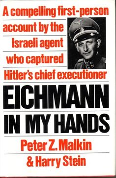 Peter Malkin was an Israeli secret agent and was part of the team that captured Adolf Eichmann in Argentina in 1960 and brought him to Israel to stand trial for war crimes committed during World War II.