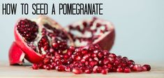 HOW TO: Seed A Pomegranate #howto