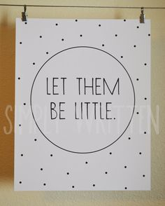 Let them be little typography print