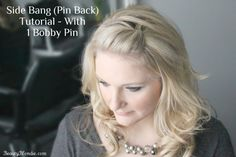 Side Bang (Pin Back) Tutorial. With one bobby pin!