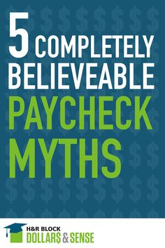 5 Complete Believable #Paycheck #Myths - #education