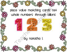 Number Forms Matching Cards from Natasha L's Corner on TeachersNotebook.com -  (22 pages)  - A batch of cards for matching numbers through billions in standard form, word form, and expanded form.