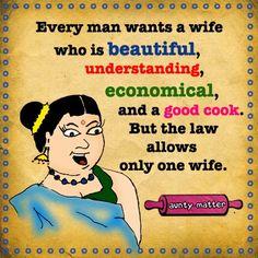 cool  funny joke sweetly every man wants a wife