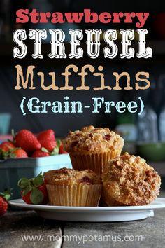 Strawberry Streusel Muffins (Grain-Free)