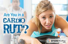 Are You in a Cardio Rut? Here are 6 ways to bust your exercise boredom and keep getting results! | via @SparkPeople #fitness #workout #motivation