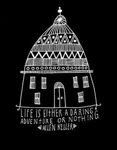 seek adventure life, hands, dare adventur, inspir, seek adventur, quot, design blog, helen keller, hand lettering