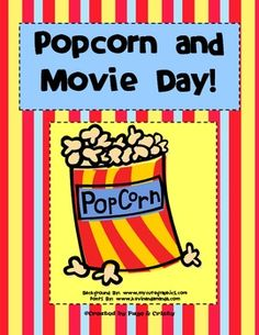 Popcorn and Movie Day Theme for End of the School Year