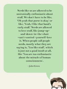I adore John Green.