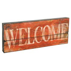 Old wood welcome sign